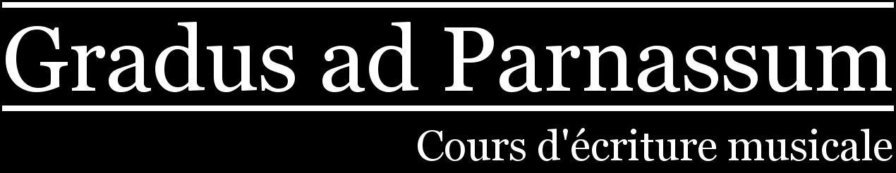 Gradus ad Parnassum - Cours d'écriture musicale